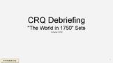 "Global 10 **NEW** Regents Prep. CRQ ""Debriefing"" Training Session"