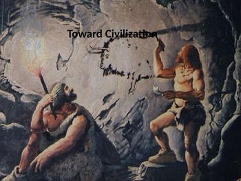 Unit 1: Toward Civilization, complete unit (World History/Global 9)