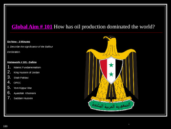 Global Aim # 101 How has oil production dominated the world?
