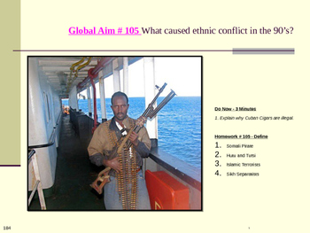 Global Aim # 105 What caused ethnic conflict in the 90's?