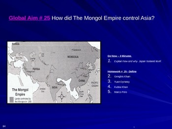 Global Aim # 25 How did The Mongol Empire control Asia?