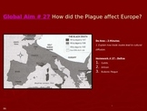 Global Aim # 27 How did the Plague affect Europe?