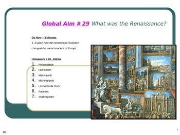 Global Aim # 29 What was the Renaissance?