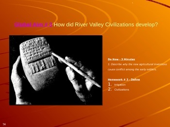Global Aim # 3 How did River Valley Civilizations develop?
