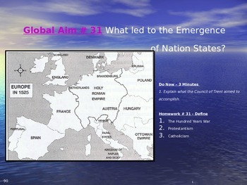 Global Aim # 31 What led to the Emergence of Nation States?