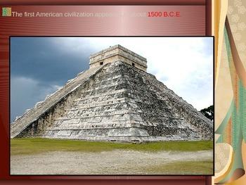 Global Aim # 32 What developments were made in Mesoamerica and South America?