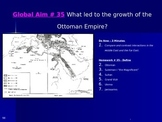 Global Aim # 35 What led to the growth of the Ottoman Empire?