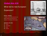 Global Aim #36 What led to new European Expansion?