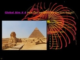 Global Aim # 4 How can we describe ancient Egypt?