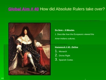 Global Aim # 40 How did Absolute Rulers take over?