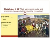Global Aim # 56 What were some social and economic changes