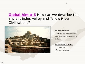 Global Aim # 6 The ancient Indus Valley and Yellow River Civilizations?