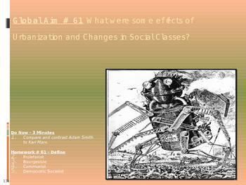 Global Aim # 61 What were effects of Urbanization and Change in Social Classes?