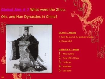 Global Aim # 7 What were the Zhou, Qin, and Han Dynasties in China?