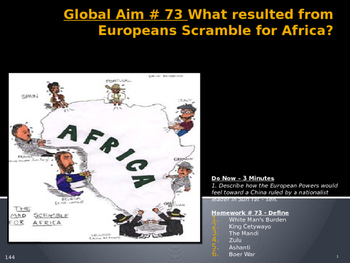 Global Aim # 73 What resulted from Europeans Scramble for Africa?