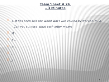 Global Aim # 74 What were the causes of World War One?