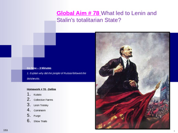 Global Aim # 78 What led to Lenin and Stalin's totalitaria