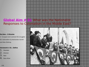 Global Aim # 81 Nationalist Responses to Colonialism in the Middle East.