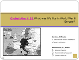 Global Aim # 85 What was life like in World War II Europe?