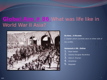 Global Aim # 86 What was life like in World War II Asia?