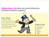 Global Aim # 91 What are some differences between economic systems?