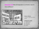 Global Aim # 98 What did Independence and Partition mean for India and Pakistan?