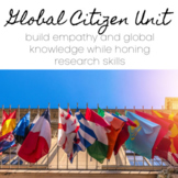 Global Citizen Unit - Students build empathy while honing their research skills!