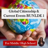 Global Citizenship & Current Events BUNDLE 1 for Special Education
