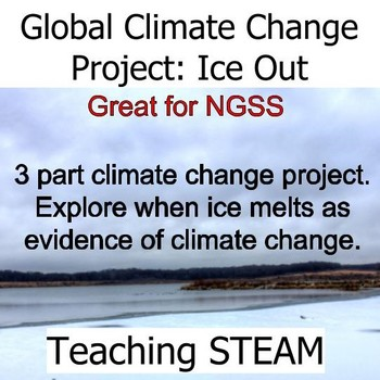 Global Climate Change Project: Ice Out
