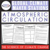 Global Climate Maker Stations: Atmospheric Circulation and