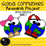Global Communities Research Project : Grade 2 Social Studi
