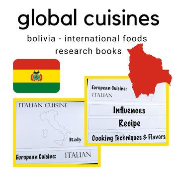 Global Cuisine - Bolivia