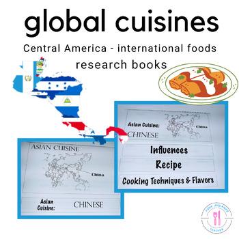Global Cuisine - Central America