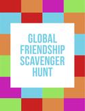 Beginning of the Year Icebreaker: Global Friendship Scaven