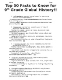 Global History - 9th Grade - 50 Most Important Facts Students Should Know