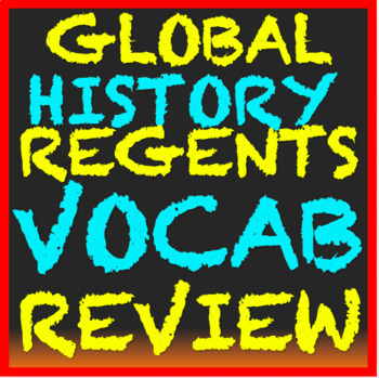 Global History Regents Review: Vocabulary Graphic Organizer