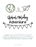 Guided Inquiry Research Project-Global Holiday Adventure
