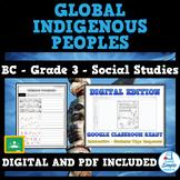 Global Indigenous Peoples - BC Grade 3 Social Studies - Full Unit
