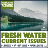 Fresh Water Issues Pollution Conservation & Access Activity Kit Print & Digital