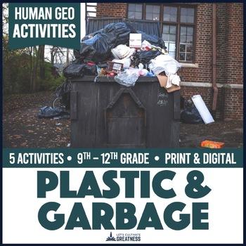 Global Issues Activities: Garbage Footprint, Consumption, & Landfills