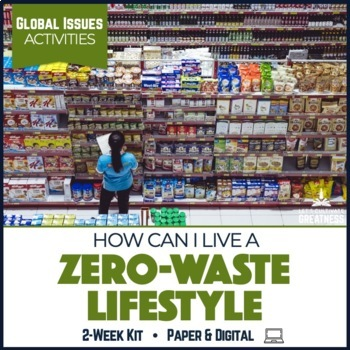 Global Issues Activities: Garbage Footprints, Zero-Waste, & Recycling
