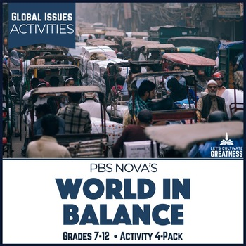 Global Issues Geography: NOVA Population Growth & Natural Resources 4-Pack