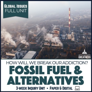 Global Issues PBL Unit: Fossil Fuels and Renewable Energy