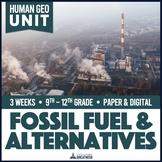 Fossil Fuels and Renewable Alternative Energy Unit Print & Digital