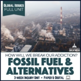 Fossil Fuels and Renewable Alternative Energy Unit Print &