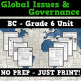 Global Issues and Governance - BC Grade 6 Full Unit