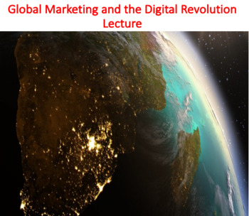 Global Marketing and the Digital Revolution Lecture