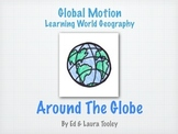 Global Motion - Around the Globe, Simple Map & Globe Skill