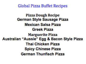 Global Pizza Buffet Recipes - 8 Included