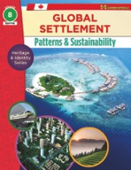 Global Settlement: Patterns and Sustainability Grade 8 (Enhanced eBook)